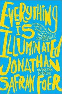 Everything is Illuminated.
