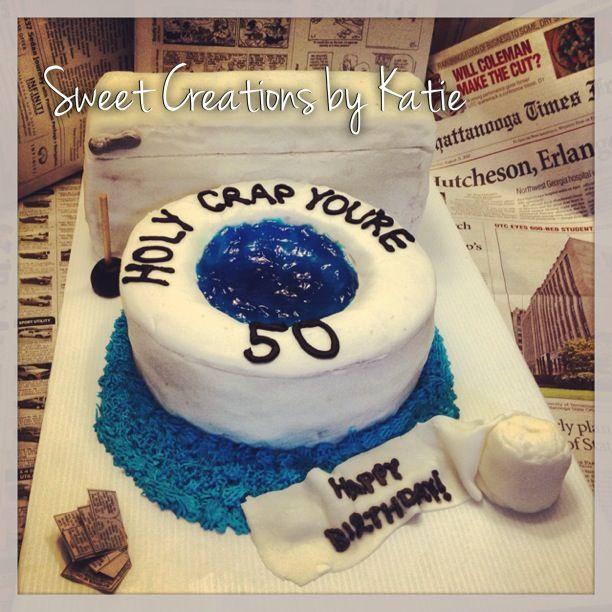 Birthday Cake Images Toilet : 50th birthday toilet cake fun Pinterest