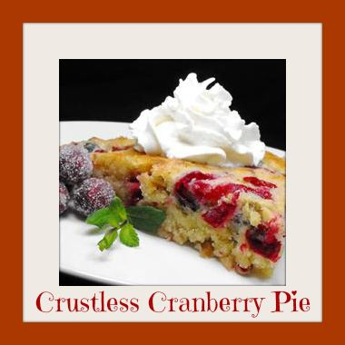 Crustless Cranberry Pie Recipe... but I'm substituting blueberries!