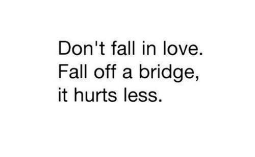 don 39 t fall in love quotes pinterest
