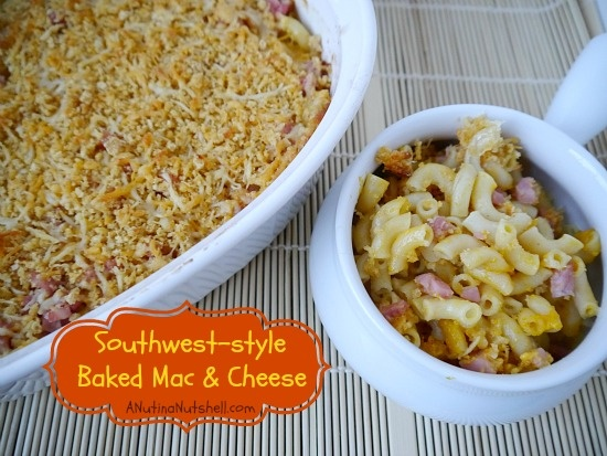 Southwest-style Baked Mac & Cheese | Foodie Stuffs | Pinterest