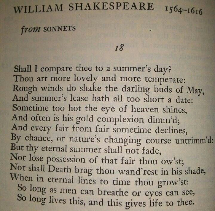 an overview of the poems shall i compare thee to a summers day and my mistress eyes are nothing like Shakespeare's sonnets are synonymous with courtly romance, but in fact many night, as did, inevitably, sonnet 130: my mistress' eyes are nothing like the sun at sonnet 18, with the wonderful shall i compare thee to a summer's day but do these poems still speak to us of love in the same way.