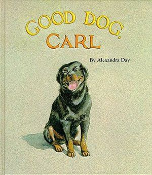Good Dog Carl - No words but one heck of a story about a smart baby and an even smarter dog