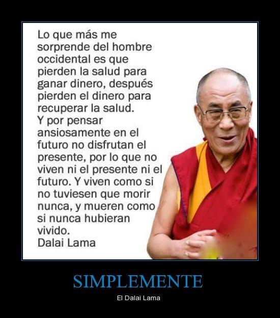 Una gran frase del Dalai Lama | Frases | Pinterest