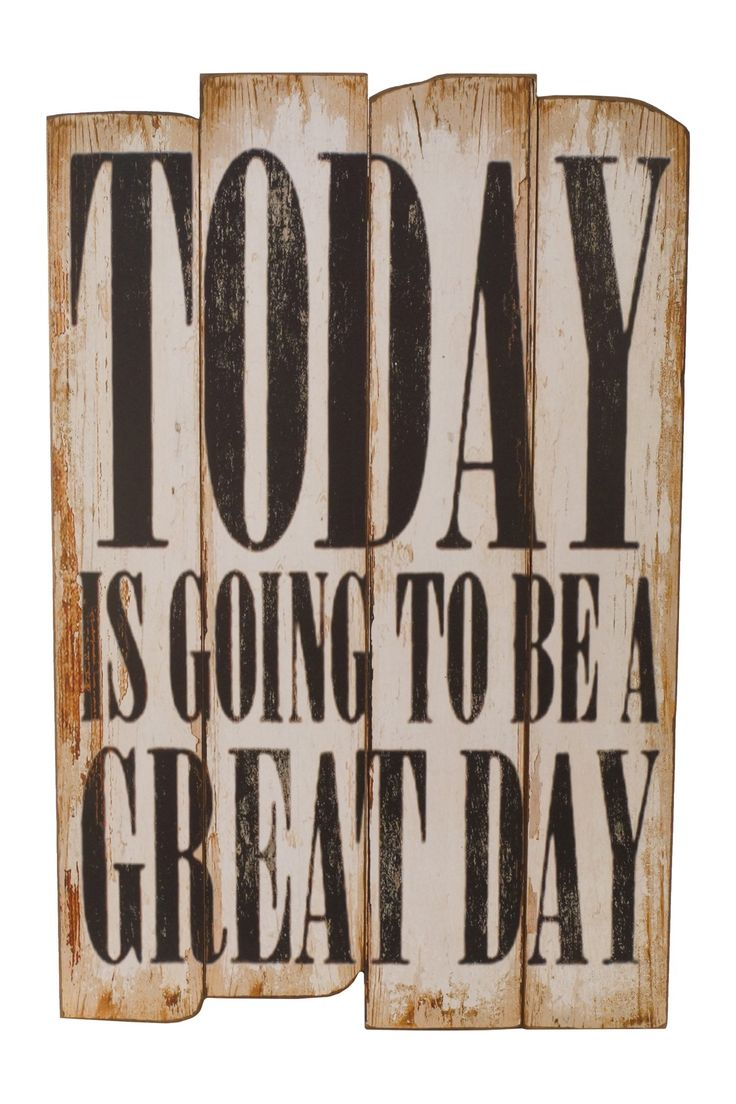 "Great Day"" Wood Sign 
