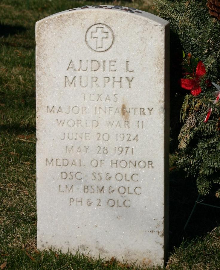 Audie Murphy Grave Heros Pinterest