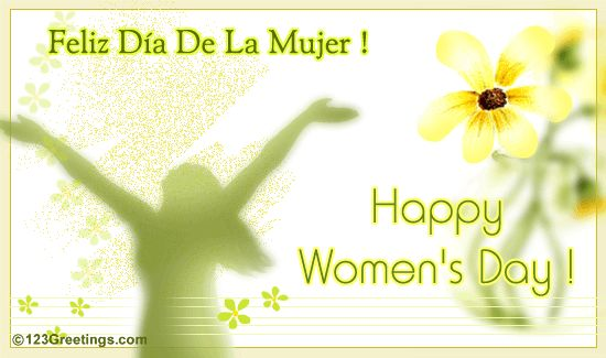Feliz Dia De La Mujer! | mensajes | Pinterest