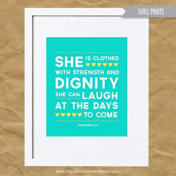 Dignity Wall: Proverbs 31:25 Wall Printable (she Is Clothed With
