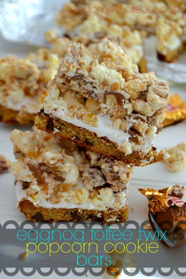 Eggnog Toffee Twix Popcorn Cookie Bars. | cookies | Pinterest