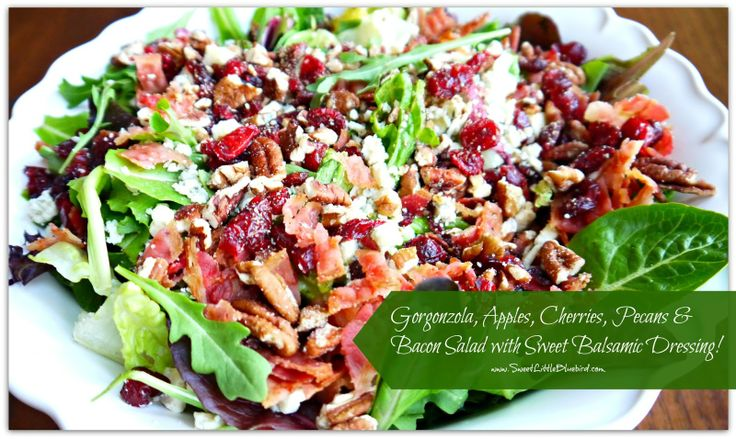 Apples, Cherries, Pecans & Bacon Salad with a Sweet Balsamic Dressing ...