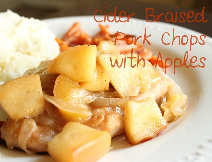 Cider Braised Pork Chops with Apples | Pasta, Sandwiches and Entrees ...