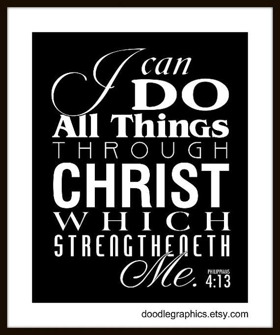 Through Christ, all things are possible