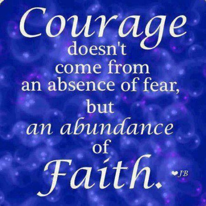 Pinned by Daisy GonzalezQuotes On Courage And Faith