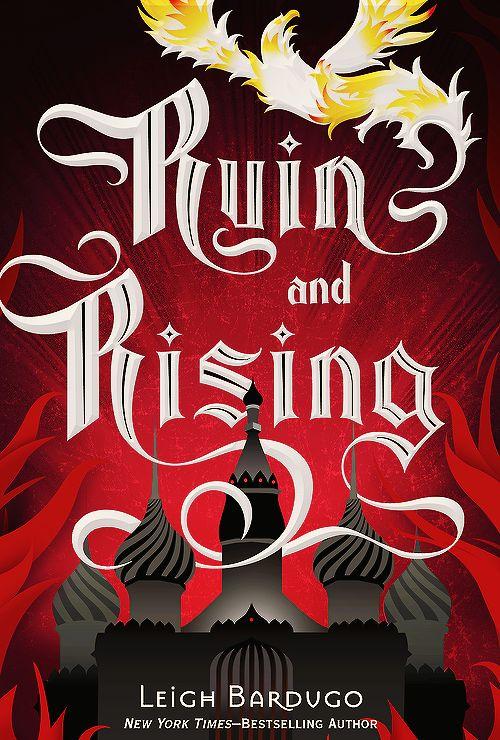 Ruin and Rising – @Leigh Bardugo http://www.ruinandrising.com/