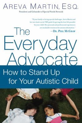 """THE guide for getting the best life possible for your child...invaluable."" -Dr. Phil McGraw Nationally recognized expert on autism advocacy Areva Martin shares her hard-won knowledge as a parent of an autistic child and an individual rights attorney. In The Everyday Advocate , she lays out vital and relevant step-by-step instructions to parents facing the seemingly impossible odds of advocating for a child with autism. Parents need to become activists for their children's rights to services."