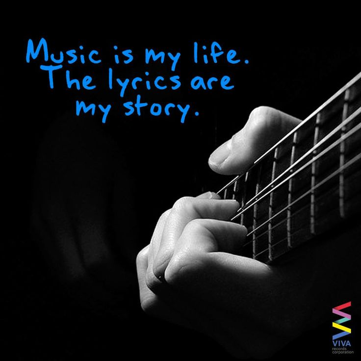 'Music is my life. The lyrics are my story.' December 11, 2013