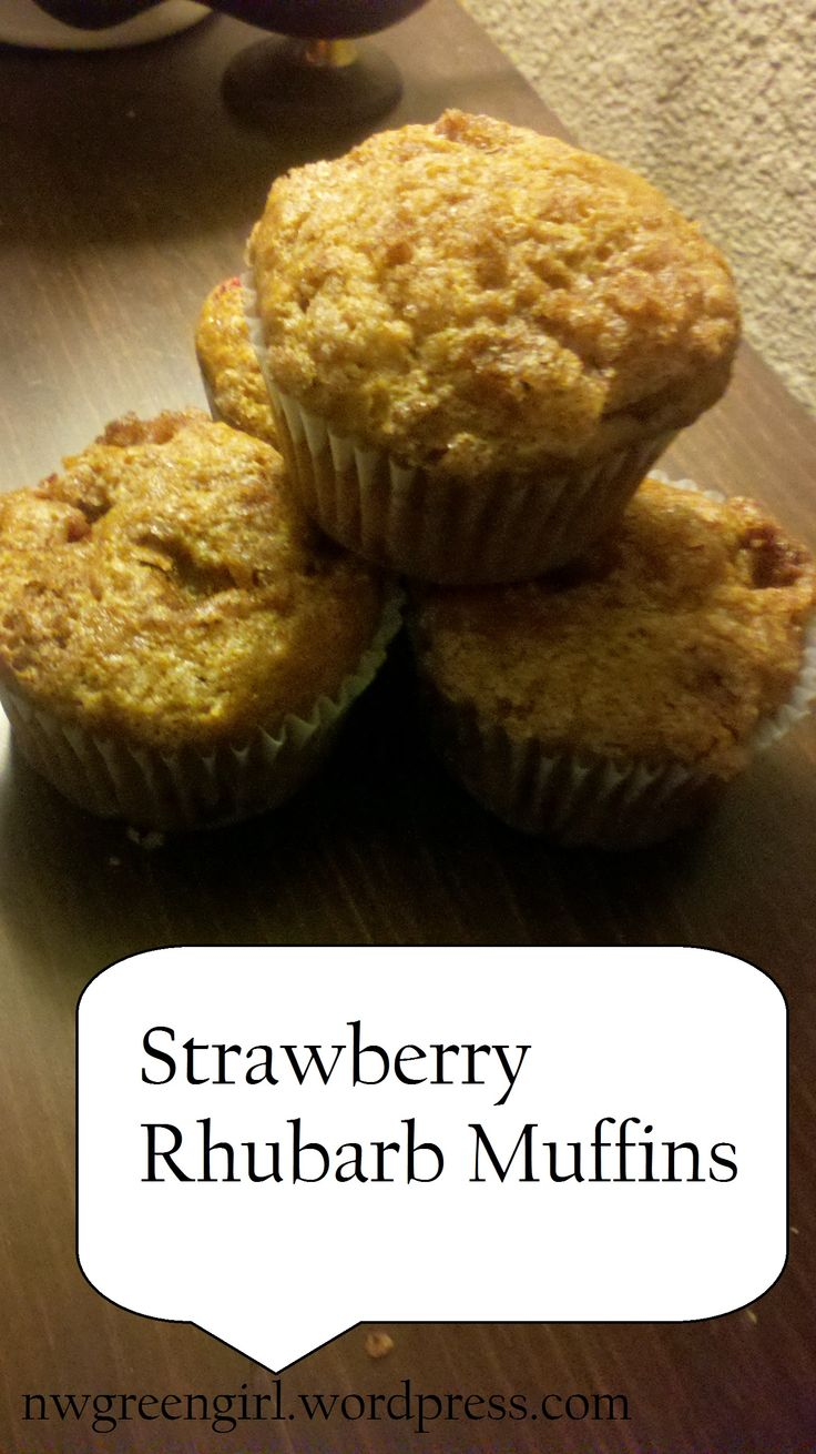 strawberry rhubarb muffins | nwgreengirl | Pinterest