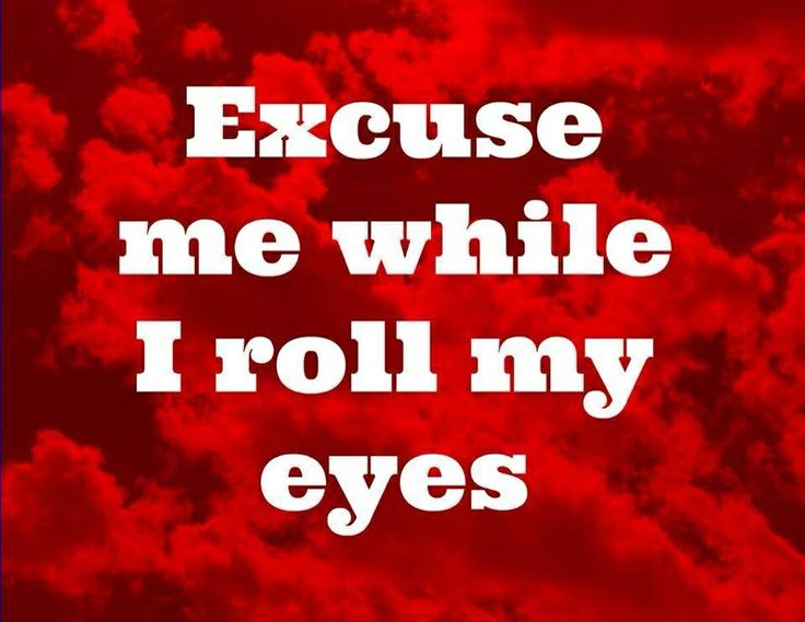 Excuse me while I roll...