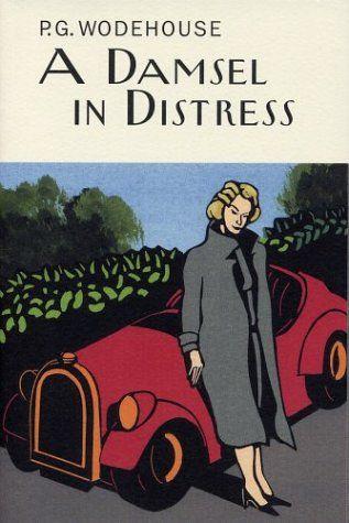 A Damsel In Distress P G Wodehouse