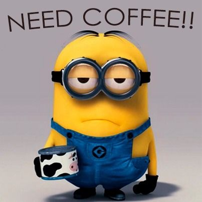 need coffee ....