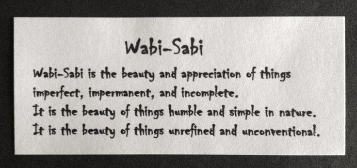 Wabi Sabi Definition Shibui Pinterest