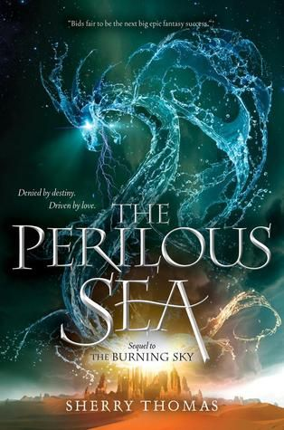 The Perilous Sea (The Elemental Trilogy, #2) by Sherry Thomas
