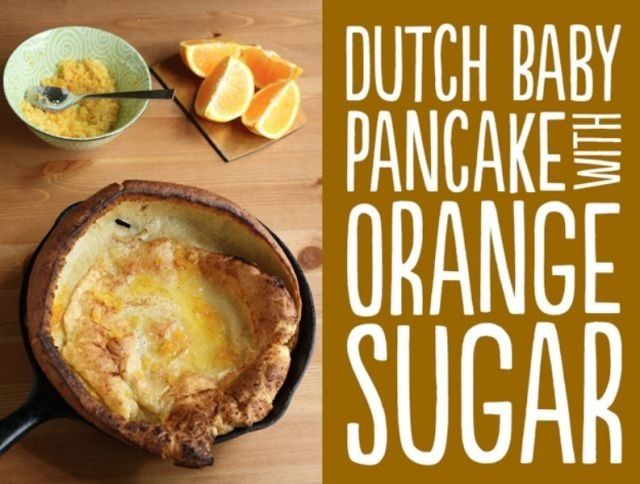 Dutch Baby Pancake & Orange Sugar | Breakfast | Pinterest