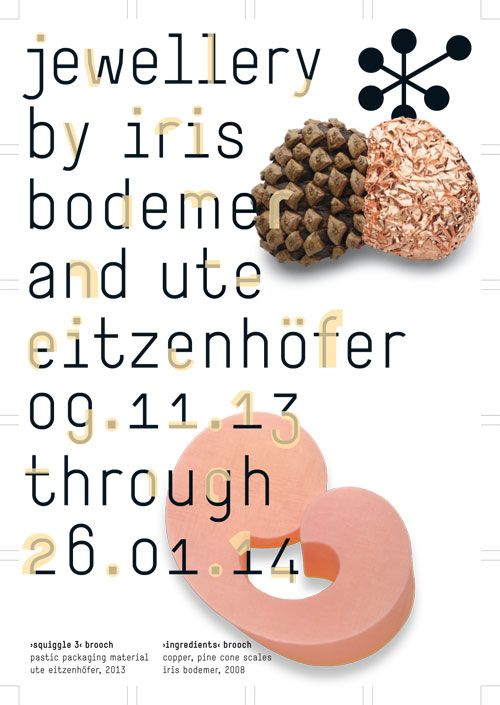 Jewellery by Iris Bodemer and Ute Eitzenhöfer - -  -  Pforzheim Jewellery Museum  (Pforzheim, Germany) 09-Nov-2013 - 26-Jan-2014  website: www.schmuckmuseum.de mail: schmuckmuseum@stadt-pforzheim.de