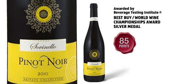 "Sovinello Pinot Noir - awarded ""Best Buy/World Wine Championships Award Silver Medal"" by the Beverage Testing Institute."