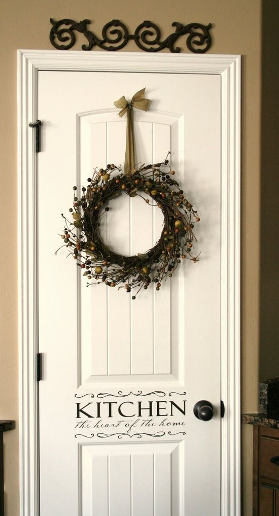 Pantry door love the wreath decorating ideas pinterest for Above door decoration