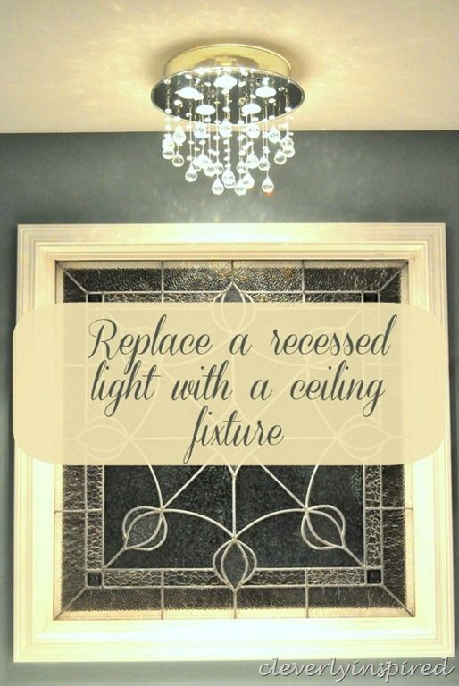 replace recessed light with ceiling light cleverlyinspired 2 for. Black Bedroom Furniture Sets. Home Design Ideas