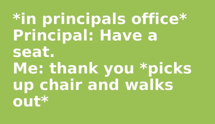 Assistant Principals Office Funny Quotes About Pri...