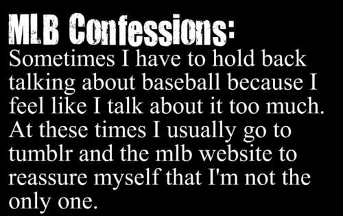 MLB Confessions
