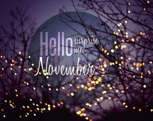 Hello November Surprise Me  Art, Posters & Stuff  Pinterest