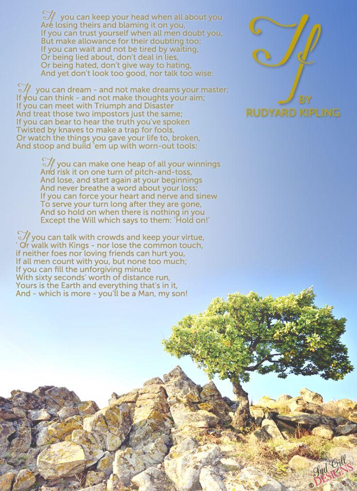 If by rudyard kipling one of my all time favorite poems definitely