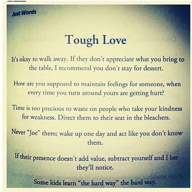 Tough Love Quotes quotes.lol-rofl.com