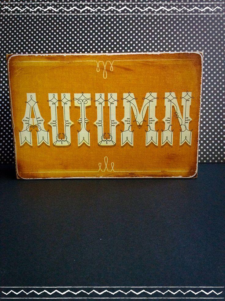 Autumn wood block I made   Wood crafts   Pinterest
