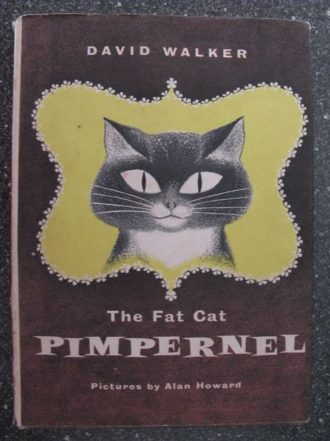 "The Fat Cat Pimpernel  Pictures by Alan Howard. ......... If this was ""The Fat Cat Jelly-Roll"" it would be PUURRRFECT :D"