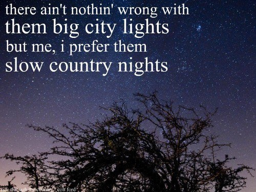 colt ford ride through the country country music quotes pintere. Cars Review. Best American Auto & Cars Review