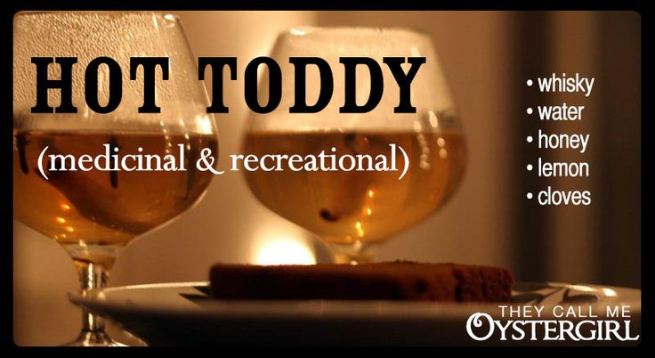 Hot Toddy | Beverages - with alcohol | Pinterest