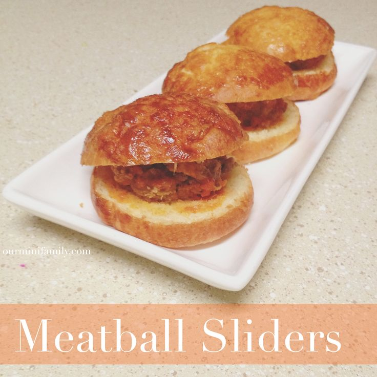 Meatball Sliders ~ Our Mini Family http://www.ourminifamily.com/2014 ...