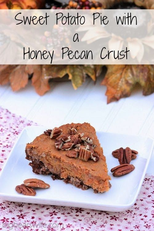 Sweet Potato Pie with a Honey Pecan Crust #OurOctoberChallenge @Angie ...