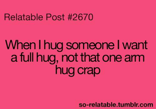 yup i like real hugs!