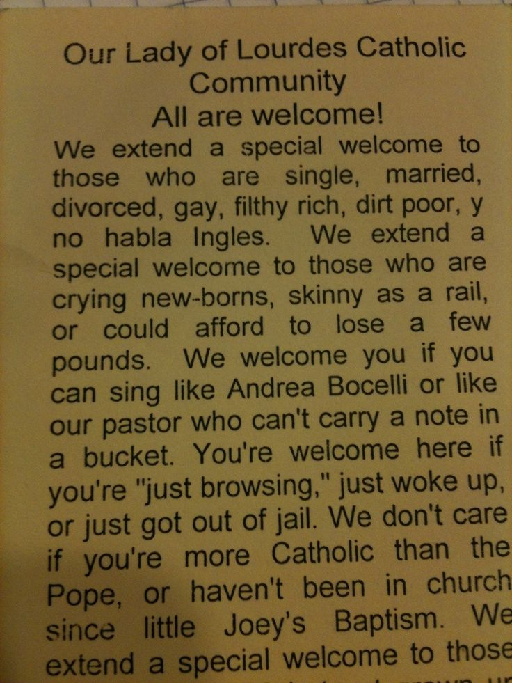 Best welcome message ever. Printed in a Catholic church's bulletin.