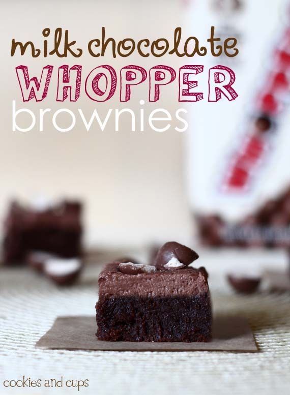 whopper brownies - I will be making these with all my leftover whopper ...