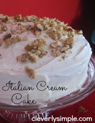 Cleverly Simple Recipe : PW's Billie's Italian Cream Cake