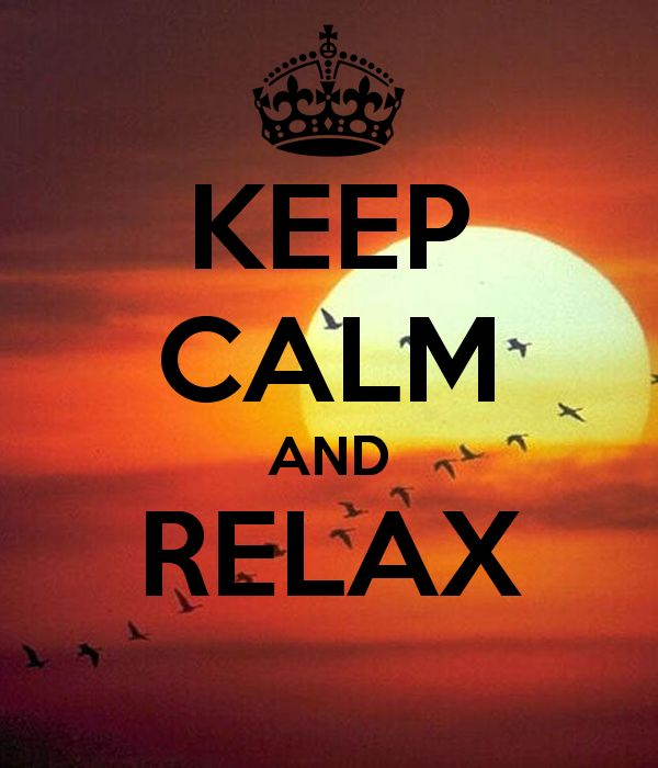 <b>KEEP CALM AND RELAX</b> | Goodnight, my friend :) | Pinterest