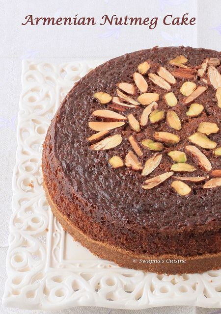 Armenian Nutmeg Cake with recipe | Cooking treats | Pinterest