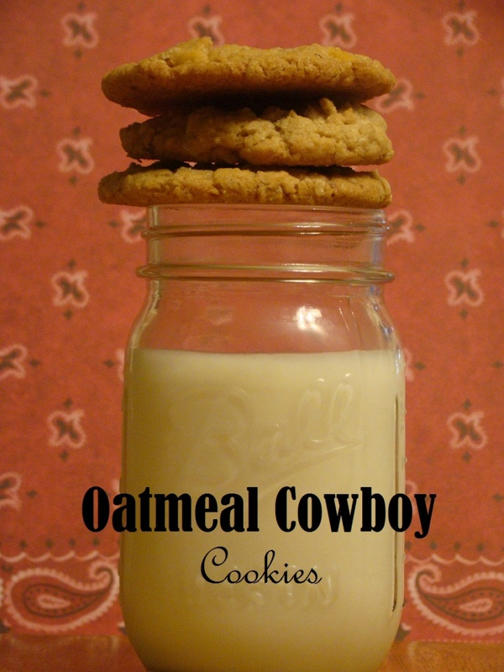 Oatmeal Cowboy Cookies | cowboy food | Pinterest