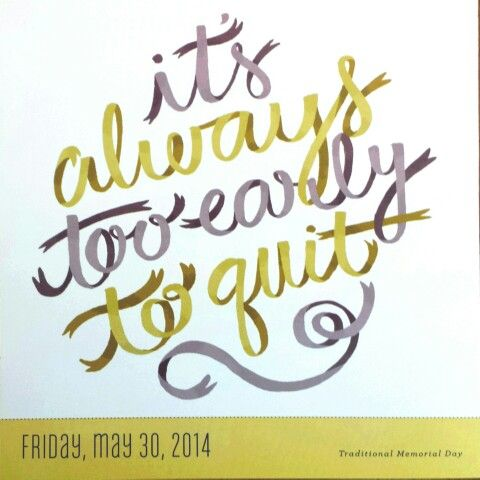 05302014. NO to Quitting Time! | Positive Quotes & Notes | Pinterest Positive Quotes About Work